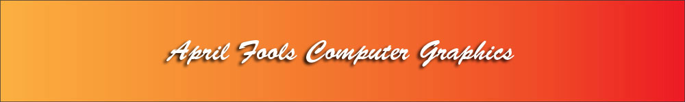 bannerAprilFoolsComputerGraphics-Orange-to-Red-1000x150-72dpi